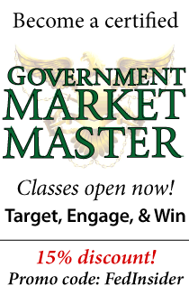 Become a certified Government Market Master. Classes open now - 15% discount with promo code: FedInsider
